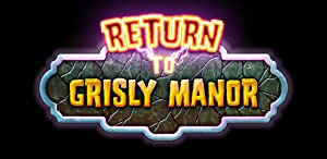 Return to Grisly Manor by Fire Maple Games