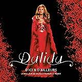 D'Ici et d'Ailleurs - le Meilleur de Dalida À Travers le Monde