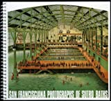 San Francisciana Photographs of Sutro Baths
