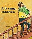 echange, troc Mario Ramos - A la cama monstruito (en espagnol)