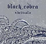 Bestial by Black Cobra (2006-04-25)