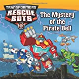 img - for Transformers: Rescue Bots: The Mystery of the Pirate Bell book / textbook / text book