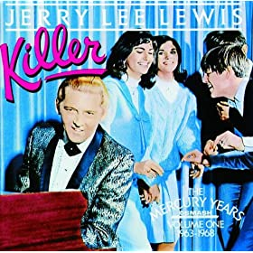 Jerry Lee Lewis - Killer: The Mercury Years Volume 1 (1963-1968)