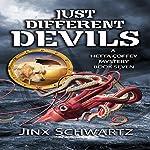 Just Different Devils: Hetta Coffey Series, Book 7 | Jinx Schwartz