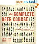 The Complete Beer Course: Boot Camp f...