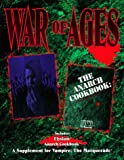 img - for War of Ages (Vampire: The Masquerade) book / textbook / text book