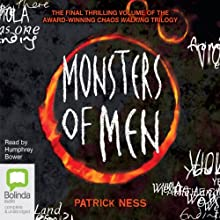 Monsters of Men (       UNABRIDGED) by Patrick Ness Narrated by Humphrey Bower