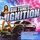 Various Artists Big Tunes Presens... Ignition
