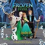 The Official Disney Frozen Fever 2016...
