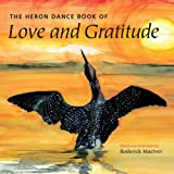 Image of The Heron Dance Book of Love and Gratitude