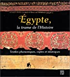 Egypte, la trame de l'Histoire : Textiles pharaoniques, coptes et islamiques