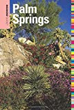 Insiders' Guide® to Palm Springs (Insiders' Guide Series)