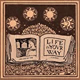 The Sun Rises And The Sun Sets... And Still Our Time Is Endless by Life in Your Way (2003-07-29)