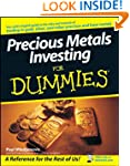 Precious Metals Investing For Dummies�