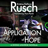 The Application of Hope: A Diving Universe Novella, Book 3
