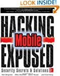 Hacking Exposed Mobile Security Secre...