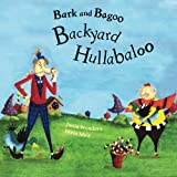Bark and Bagoo: Backyard Hullabaloo