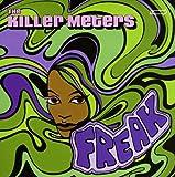 echange, troc Killer Meters - Freak