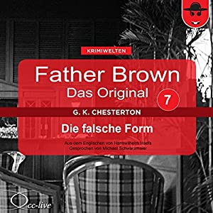Die falsche Form (Father Brown - Das Original 7) Hörbuch