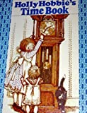 Holly Hobbie's Time book