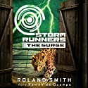 The Surge: Storm Runners #2 (       UNABRIDGED) by Roland Smith Narrated by Ramon De Ocampo