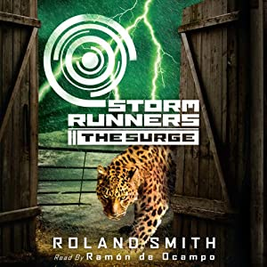 The Surge: Storm Runners #2 | [Roland Smith]