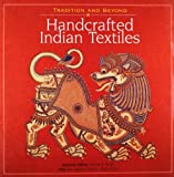 img - for Tradition and Beyond: Handcrafted Indian Textiles book / textbook / text book