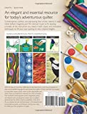 Read The Ultimate Guide to Art Quilting: Surface Design * Patchwork* Appliqué * Quilting * Embellishing * Finishing on-line