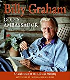 Billy Graham, God's Ambassador: A Celebration of His Life and Ministry (0060825200) by Graham, Billy