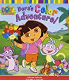 Dora's Color Adventure! (Dora the Explorer) (0689846630) by Beinstein, Phoebe