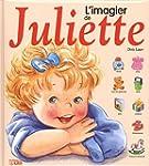 L'Imagier de Juliette - D�s 2 ans