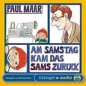 Am Samstag kam das Sams zurück (Sams Hörspiel 2) | Paul Maar