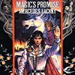 Magic's Promise: The Last Herald Mage, Book 2 (       UNABRIDGED) by Mercedes Lackey Narrated by Gregory St. John