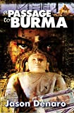 A Passage to Burma