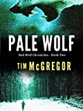 img - for Pale Wolf (Bad Wolf Chronicles: Book 2) book / textbook / text book