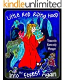 Little Red Riding Hood. Into the Forest Again