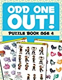 Odd One Out!: Puzzle Book Age 4 (Puzzle Activity Book Series)