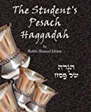 img - for The Student's Pesach Haggadah book / textbook / text book