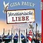 Venezianische Liebe | Gisa Pauly