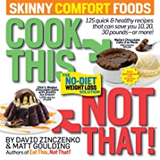 Cook This, Not That! Skinny Comfort Foods (Eat This, Not That!)