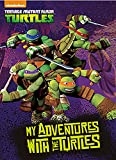 img - for Identity Direct My Adventures With The Turtles - Big Size (Name Only) Measures 10.875 x 8 Inches Or 200 x 275mm Multi-Color book / textbook / text book