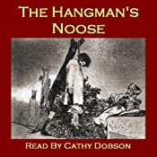 The Hangman's Noose: Strange tales of executions and executioners | [Thomas Hardy, Ambrose Bierce, Bram Stoker, Annette von Droste-Hlshoff, Frank Stockton]