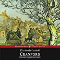 Cranford (       UNABRIDGED) by Elizabeth Cleghorn Gaskell Narrated by Davina Porter