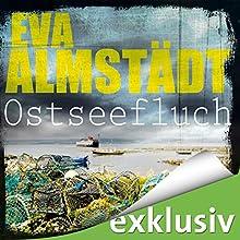 Ostseefluch (Pia Korittki 8) Hörbuch von Eva Almstädt Gesprochen von: Anne Moll