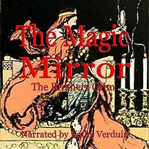 The Magic Mirror Audiobook