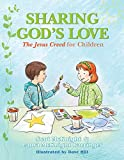 Sharing Gods Love: The Jesus Creed for Chldren