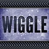 Wiggle (Originally Performed by Jason Derulo and Snoop Dogg)
