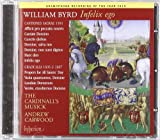 Cardinall's Musick Byrd: Infelix Ego (Vol. 13 In The Cardinall's Musick Byrd Edition)