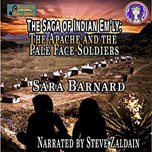 The Apache and the Pale Face Soldiers Audiobook