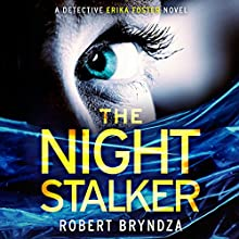 The Night Stalker: Detective Erika Foster, Book 2 Audiobook by Robert Bryndza Narrated by Jan Cramer